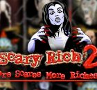 Scary Rich 2 rival slot